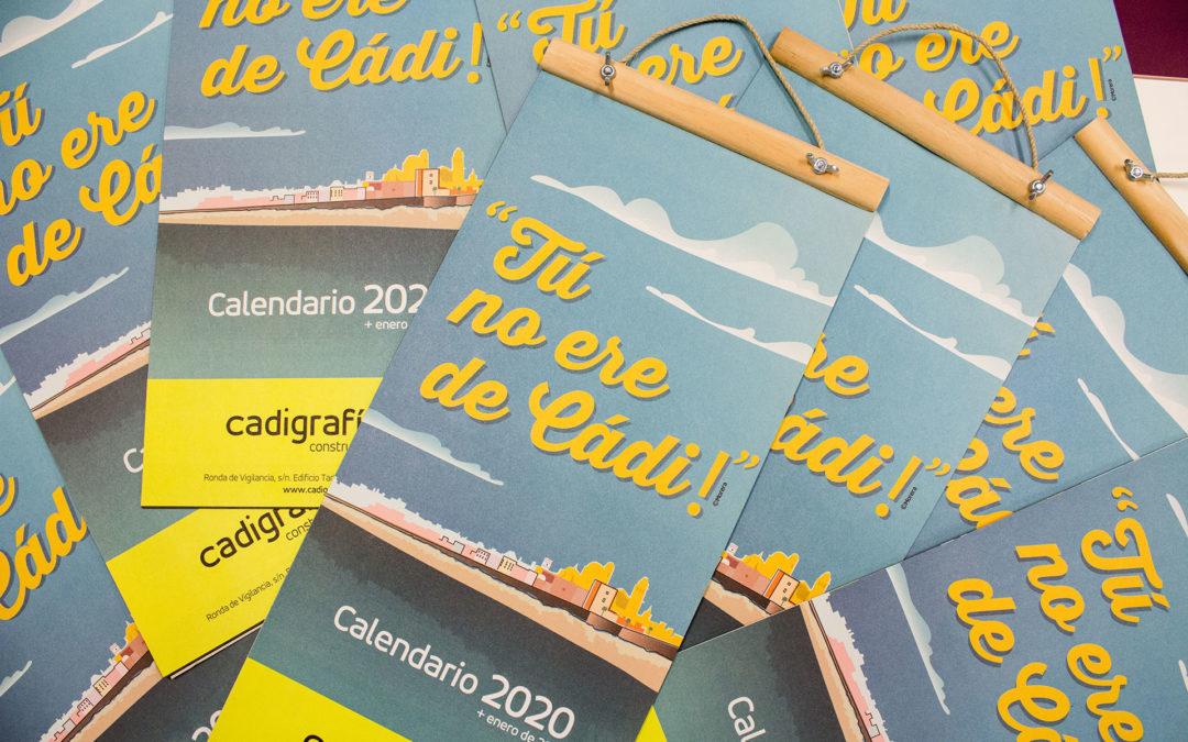 """""""Tú no ere de Cádi"""" así es nuestro calendario 2020"""
